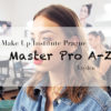 MAKE-UP INSTITUTE PRAGUE MASTER PRO A-Z 5. TÝDEN